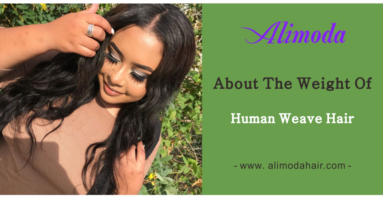 About the weight of human weave hair?