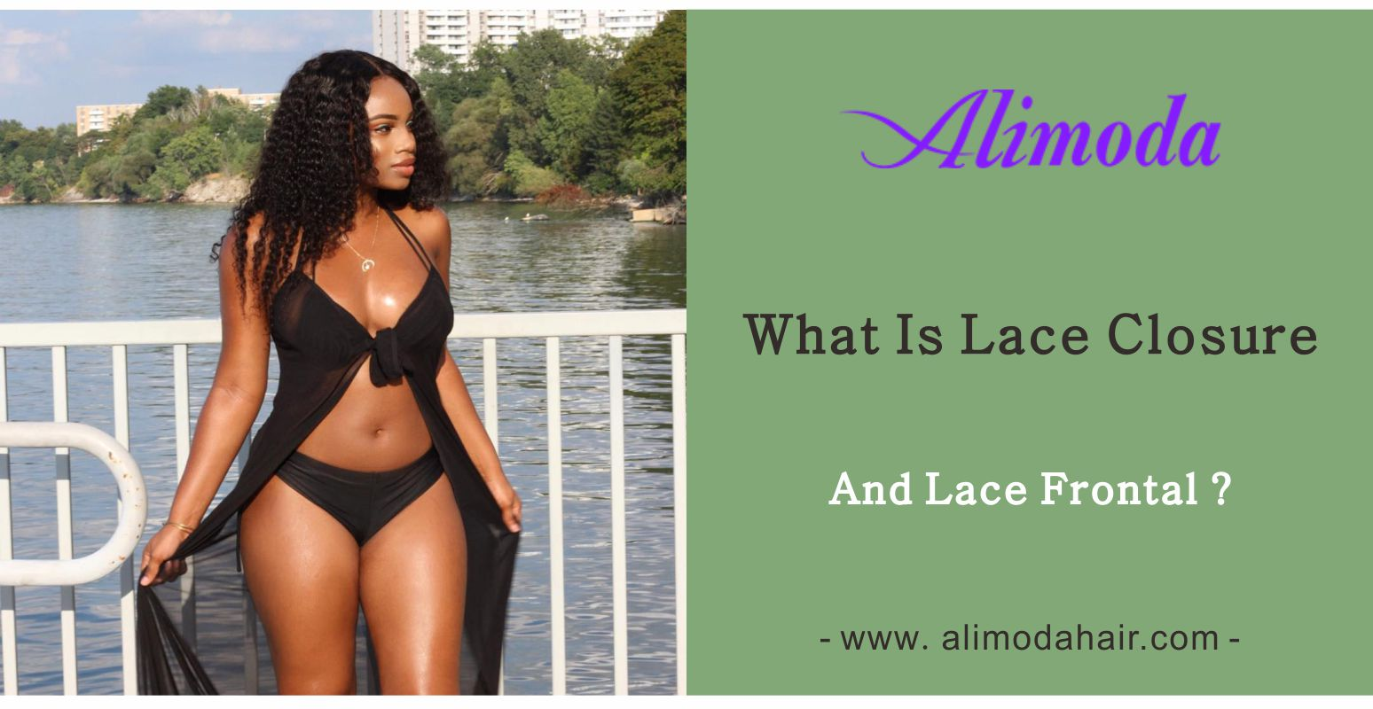 What is lace closure and lace frontal?
